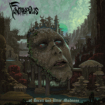 """FUNERALOPOLIS: """"…of Deceit and Utter Madness. """""""