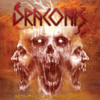 """DRACONIS: """"Anthems For An Eternal Battle"""""""